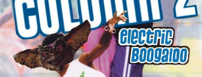 Column 2: Electric Boogaloo – Gremlins 2: The New Batch (1990)