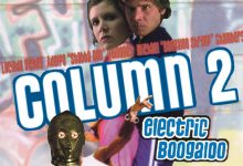 Column 2: Electric Boogaloo – The Empire Strikes Back