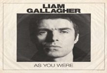 Review: Liam Gallagher's 'As you Were'