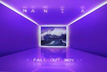Album Review: Fall Out Boy's 'MANIA'