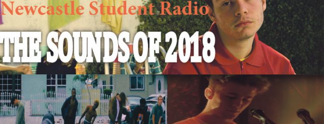 The Courier Music and Newcastle Student Radio: The Sounds of 2018