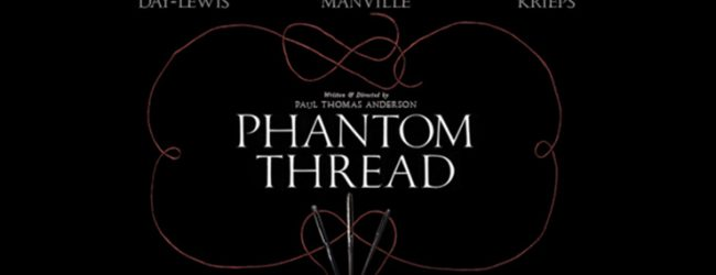 Phantom Thread (15) Review