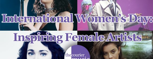 International Women's Day: Inspiring Female Artists