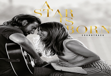 Soundtrack Review: A Star Is Born – Bradley Cooper & Lady Gaga