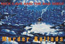 Random Review: Nick Cave & The Bad Seeds – Murder Ballads
