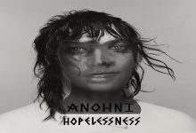 Random review: ANOHNI, HOPELESSNESS